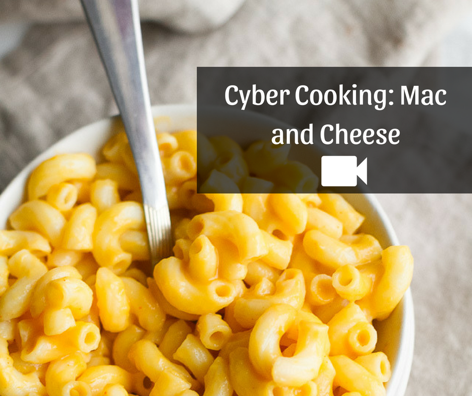 Cyber Cooking_ Mac and Cheese-1