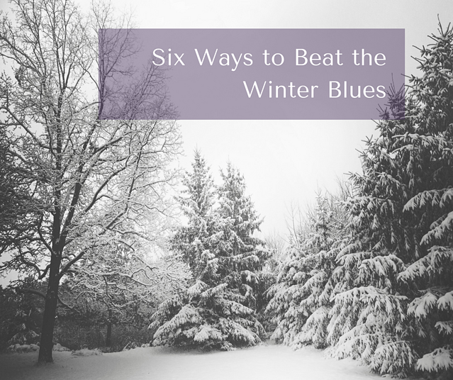 Six Ways to Beat the Winter Blues-1.png