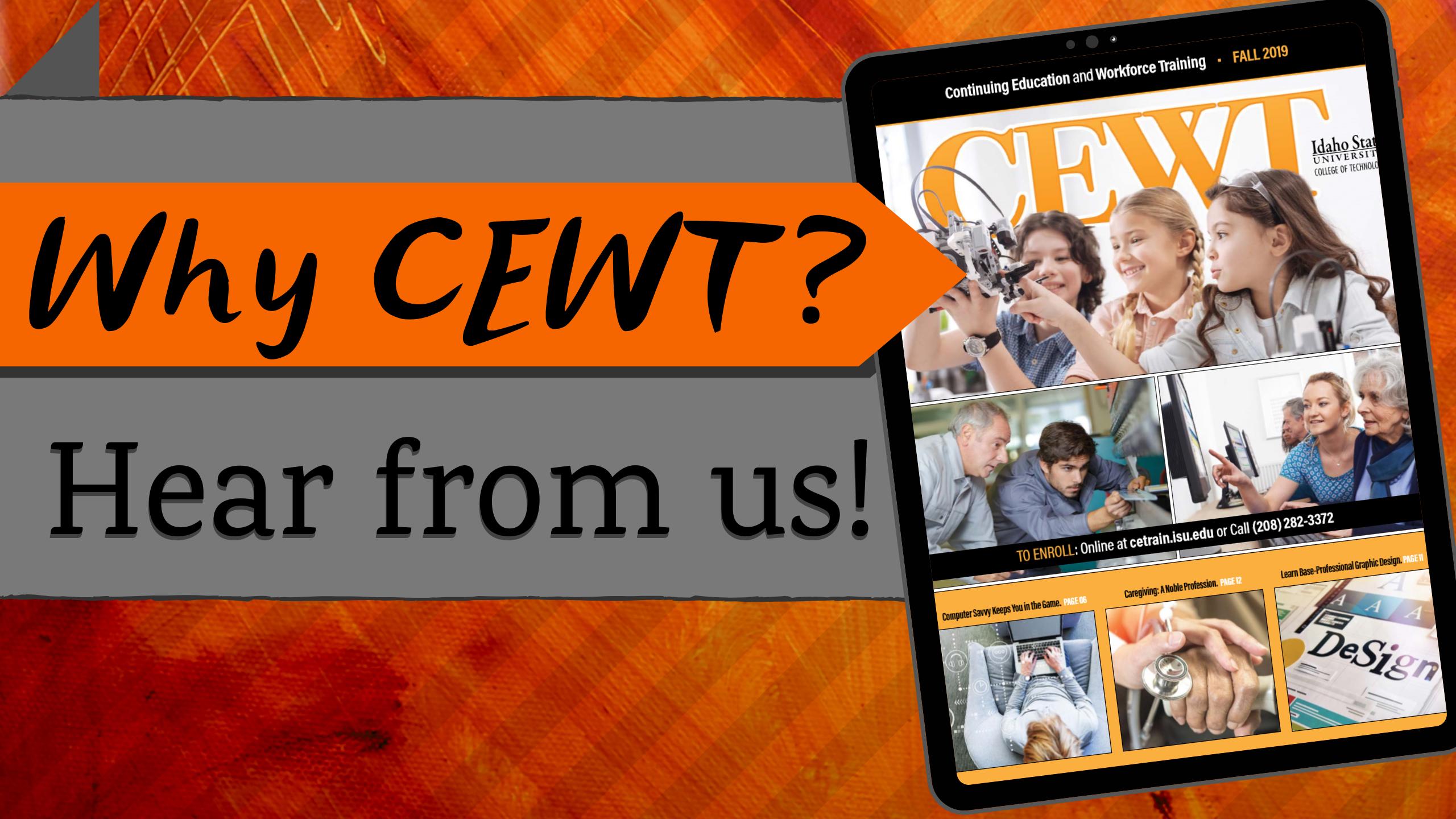 Why CEWT