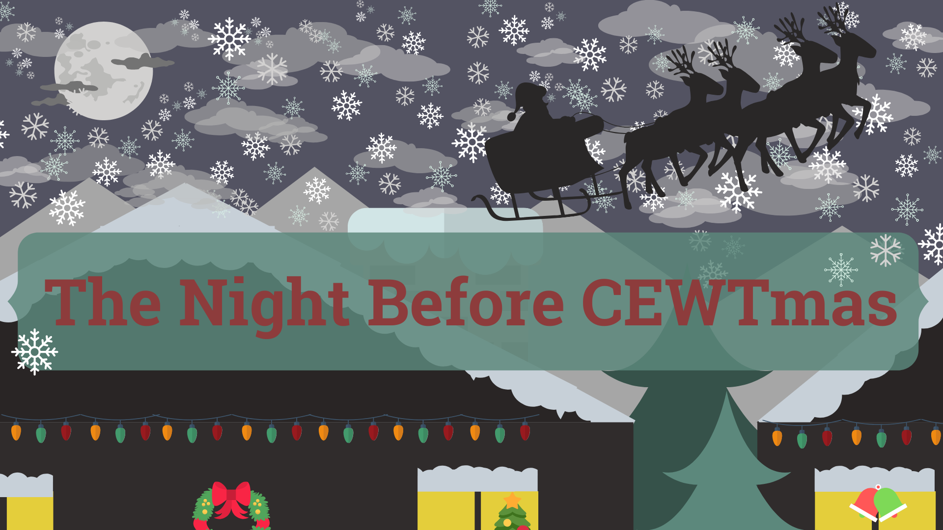 cewt WISHES YOU A MERRY CHRISTMAS!